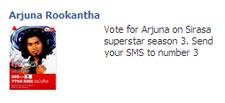 Vote for Arjuna Rookantha  Arjuna